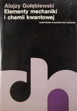 Elementy mechaniki i chemii kwantowej