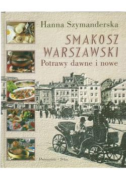 Smakosz Warszawski Potrawy dawne i nowe