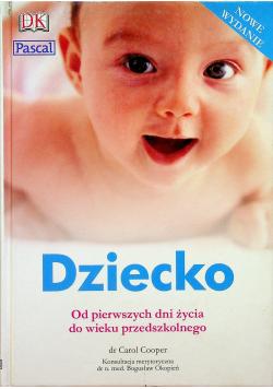 Dziecko Od pierwszych dni życia do wieku przedszkolnego