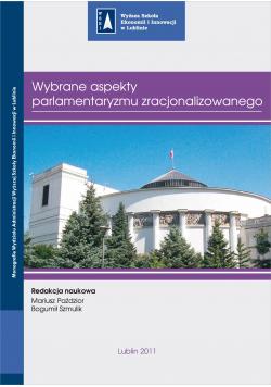 Wybrane aspekty parlamentaryzmu zracjonalizowanego