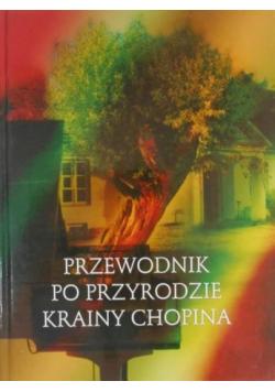 Przewodnik po przyrodzie krainy Chopina