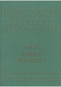 Pismo Święte Starego Testamentu Tom IX 1 Księga Izajasza 1