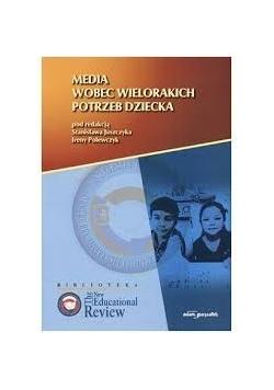 Media wobec wielorakich potrzeb dziecka