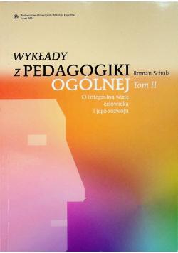 Wykłady z pedagogiki ogólnej tom II