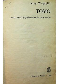 Tomo polak wśród jugosłowiańskich partyzantów