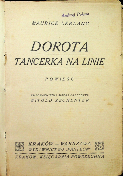 Dorota tancerka na linie/ Książę Jerycho
