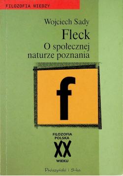 Fleck  O społecznej naturze poznania