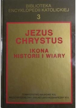 Jezus Chrystus Ikona historii i wiary