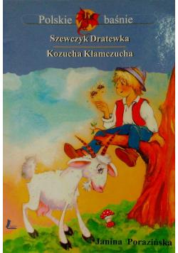 Polskie baśnie Szewczyk Dratewka Kozucha Kłamczucha