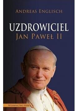 Uzdrowiciel Jan Paweł II