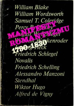 Manifesty romantyzmu 1790 1830