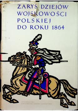 Zarys dziejów wojskowości polskiej do roku 1864 t II