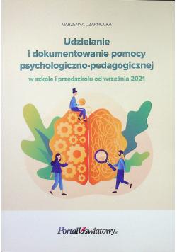 Udzielanie i dokumentowanie pomocy psychologiczno-pedagogicznej w szkole i przedszkolu