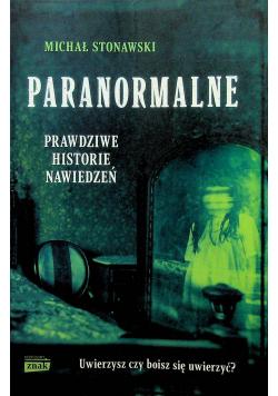 Paranormalne Prawdziwe historie nawiedzeń