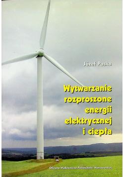 Wytwarzanie rozproszone energii elektrycznej i ciepła