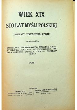 Wiek XIX Sto lat myśli polskiej IX 1914 r.