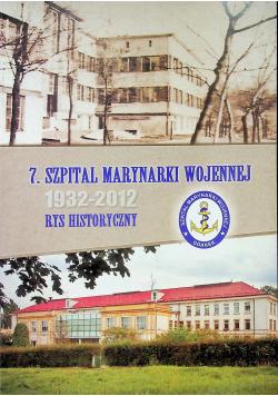 7 szpital marynarki wojennej 1932 2012 Rys historyczny
