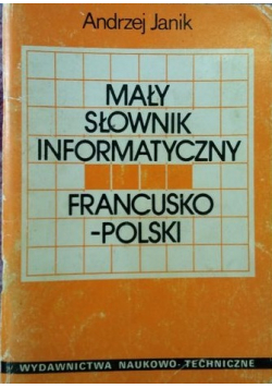 Mały słownik informatyczny francusko polski
