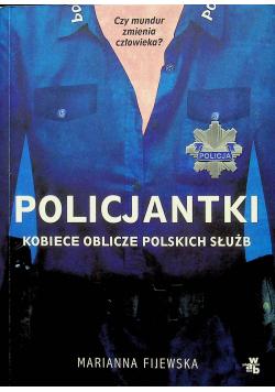 Policjantki Kobiece oblicze polskich służb
