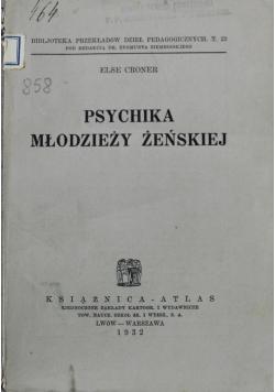 Psychika młodzieży żeńskiej 1932 r.