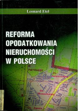 Reforma opodatkowania nieruchomości w Polsce