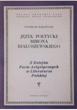 Język poetycki Mirona Białoszewskiego plus dedykacja Barańczyka