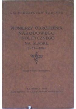 Pionierzy odrodzenia narodowego i politycznego na śląsku 1769-1914  1945 r