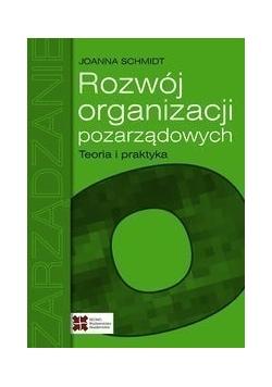 Rozwój organizacji pozarządowych Teoria i praktyka
