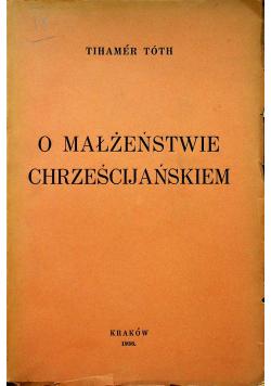 O małżeństwie chrześcijańskim 1936 r