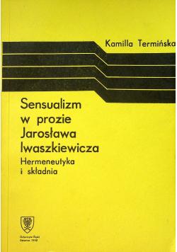 Sensualizm w prozie Jarosława Iwaszkiewicza