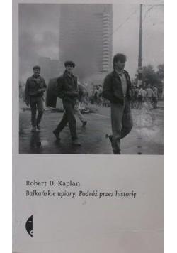 Bałkańskie upiory Podróż przez historię