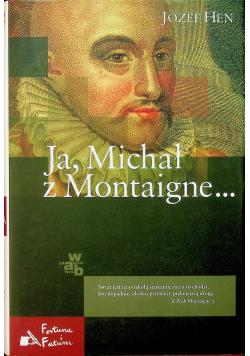 Ja Michał z Montaigne