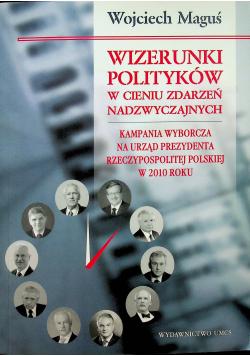 Wizerunki polityków w cieniu zdarzeń nadzwyczaj.