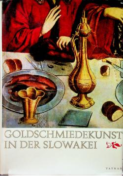 Goldschmiedekunst in der Slowakei