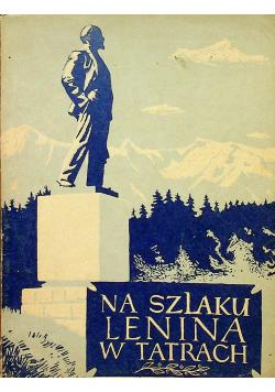 Na szlaku Lenina w Tatrach