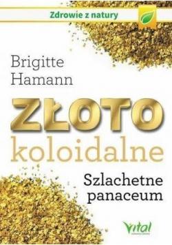Złoto koloidalne Szlachetne panaceum
