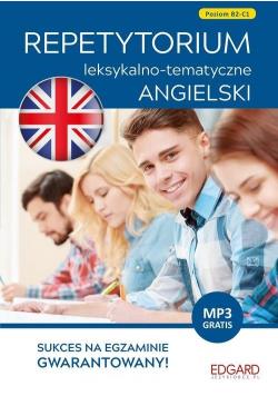 Angielski Repetytorium leksykalno-tematyczne B2-C1