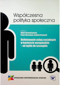 Definiowanie usług socjalnych w kontekście europejskim od ogółu do szczegółu