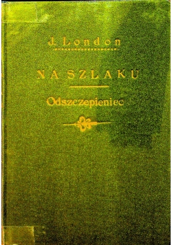 Na szlaku / Odszczepieniec ok 1948 r.
