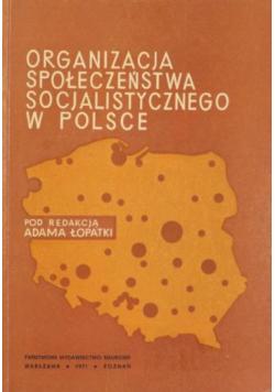 Organizacja społeczeństwa socjalistycznego w Polsce