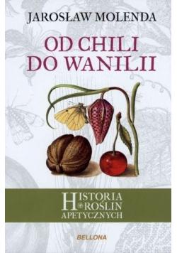 Od chili do wanilii. Historia roślin apetycznych
