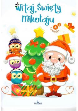 Witaj, Święty Mikołaju. Kolorowanka