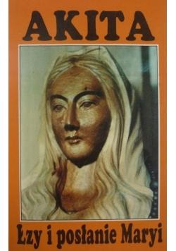 Akita Łzy i posłanie Maryi