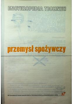 Encyklopedia techniki Przemysł spożywczy