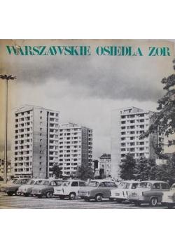 Warszawskie osiedla Zor