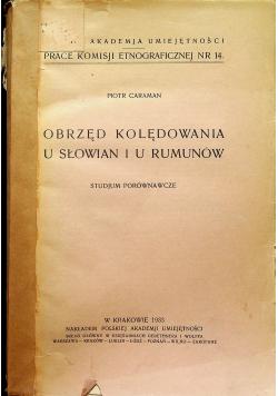 Obrzęd kolędowania u Słowian i u Rumunów 1933 r