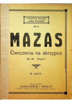 Mazan Ćwiczenia na skrzypce Op 36 Zeszyt 1 1925 r.