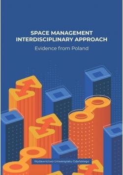 Space Management Interdisciplinary Approach