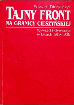Tajny front na granicy cieszyńskiej