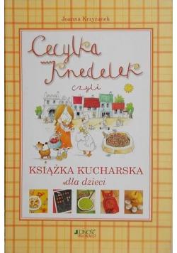 Cecylka Knedelek czyli książka kucharska dla dzieci